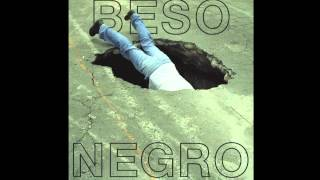 Repeat youtube video Beso Negro -
