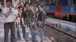 Next Time Passions - A Message To Pretty (cover)