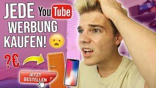 Ich KAUFE jede YouTube WERBUNG, die ICH SEHE! (witzige Challenge)