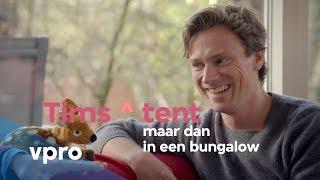Sander Schimmelpenninck in Tims ^ tent: maar dan in een bungalow
