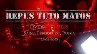 REPUS TUTO MATOS - AD ZDES' - LIVE @ RED MESS 2013