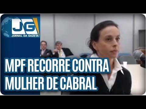 MPF recorre contra mulher de Cabral