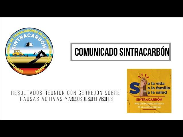 Resultados reunión con Cerrejón sobre pausas activas y abusos de supervisores