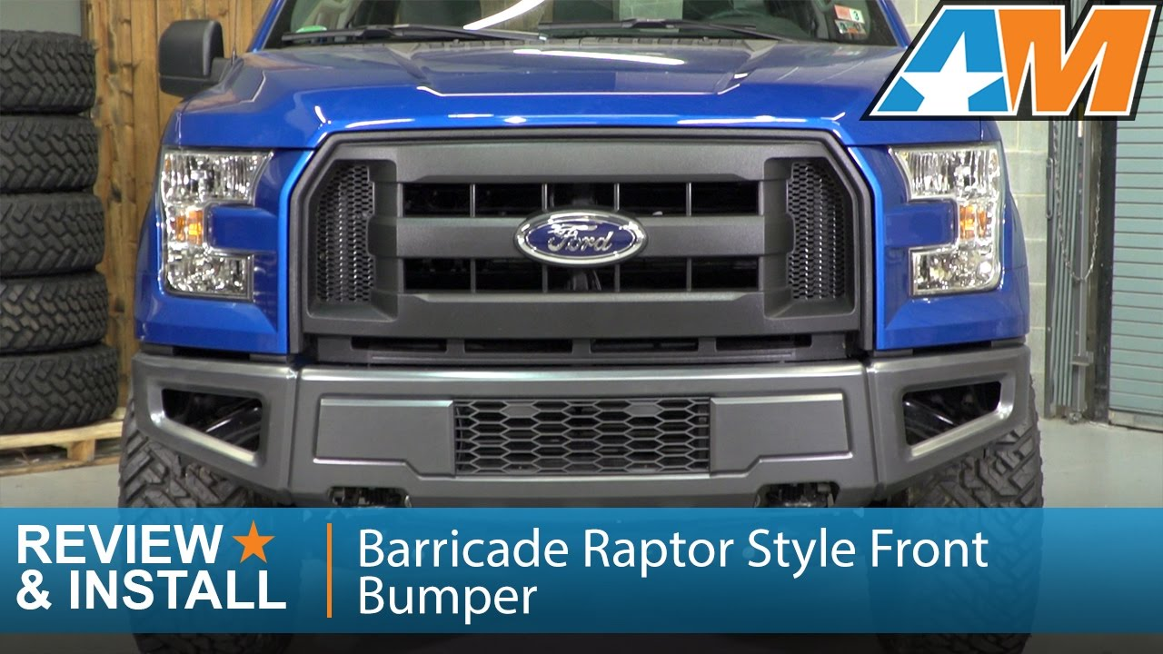 2015 2017 ford f 150 barricade raptor style front bumper review