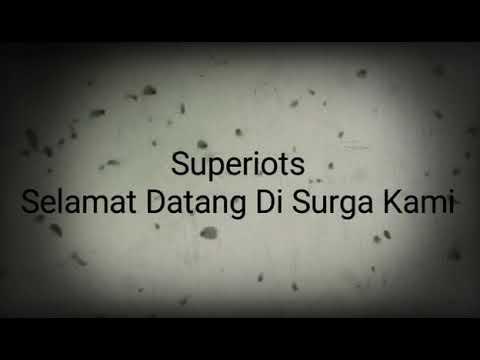 Superiot - selamat datang di surga kami (punkrock version).mp3