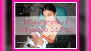 Mi experiencia: embarazo de Noa