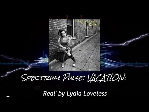 Lydia Loveless - Real - Album Review (VACATION SERIES!)