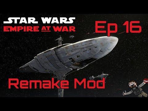Star Wars Empire At War (Remake Mod) Rebel Alliance - Ep 16