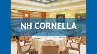 NH CORNELLA 3* Іспанія Барселона огляд – готель НХ КОРНЕЛЛА 3* Барселона відео огляд