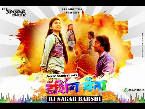DASHING MAINAACTIVE SAMBHAL MIX MIX BY DJ SAGAR BARSHI