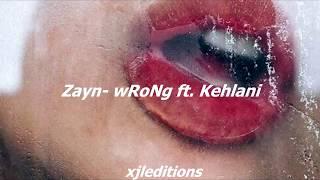 Zayn ft Kehlani - wRoNg // Español