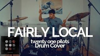 Fairly Local - twenty one pilots - Drum Cover