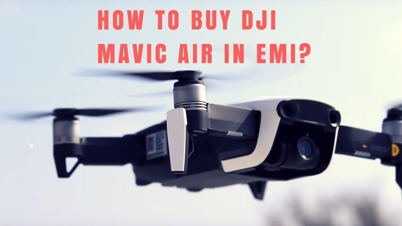 2b6460b20d5 How to buy a DJI Mavic AIR in emi ? | In India - YouTube