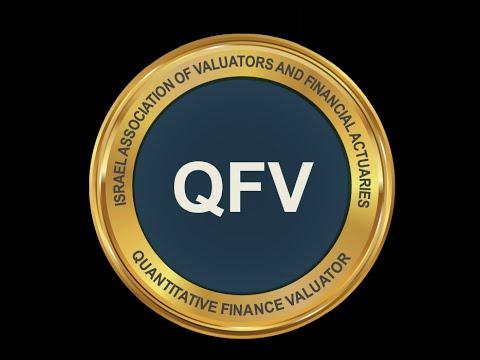 מעריך שווי מימון כמותי (QFV) - מר רועי פולניצר, לשכת מעריכי השווי בישראל (IAVFA)