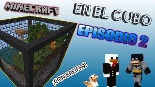 MINECRAFT: EN EL CUBO EP.2 CON BREIFR9 | HOY ES NUESTRO DÍA DE SUERTE