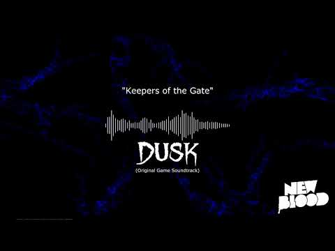 DUSK - Keepers of the Gate (OST now on sale!)