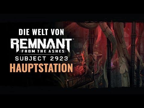 Die Welt von Remnant: From the Ashes - Hauptstation