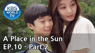 A Place in the Sun | 태양의 계절 EP.10 - Part.2 [ENG, CHN]