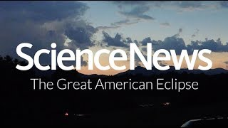 The Great American Eclipse | Science News
