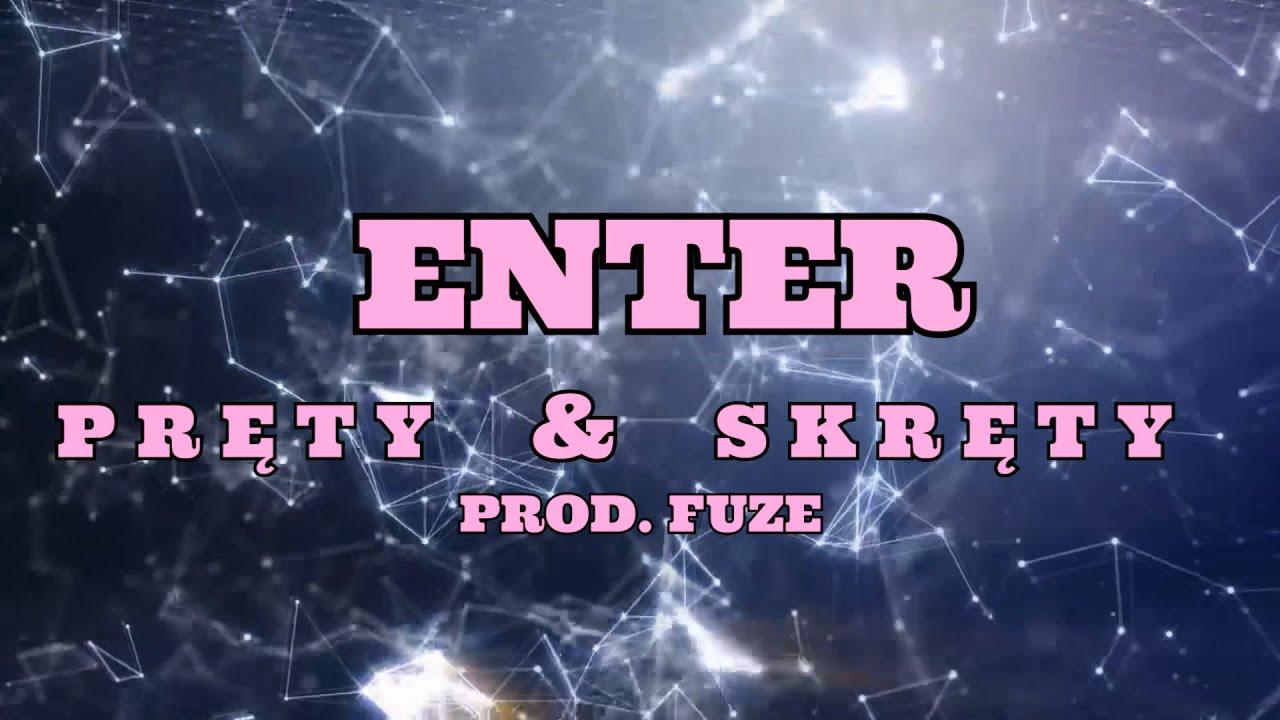 Enter - Pręty & Skręty (prod. Fuze) (2021)
