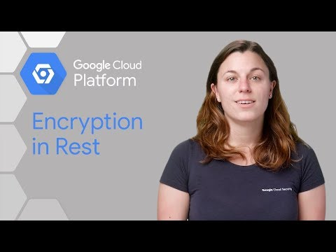 Google Cloud Encryption at Rest