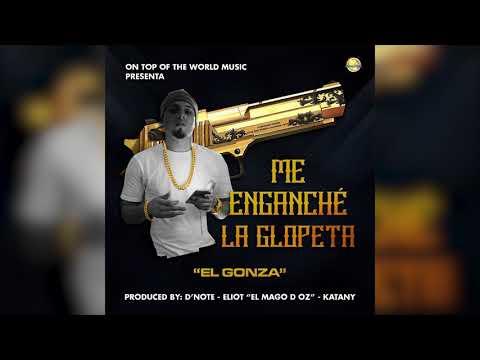 Me enganche la glopeta - El Gonza | Audio