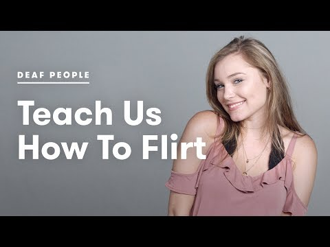 Deaf People Teach Us How To Flirt | Deaf People Tell | Cut