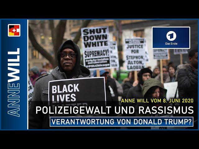 Anne Will |  07.06.2020 | Proteste gegen Polizeigewalt und Rassismus (ARD)