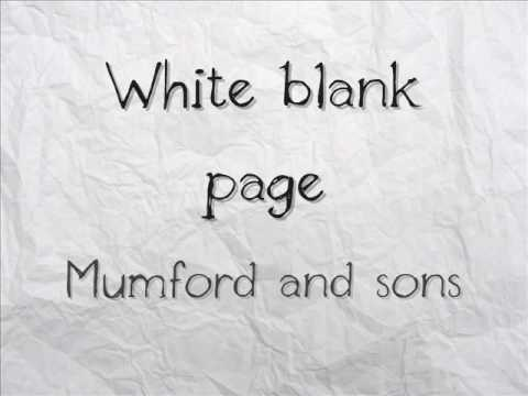 Mumford and sons - White blank page (with lyrics)