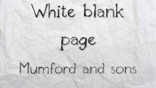 Mumford and sons - White blank page (with lyrics) Video