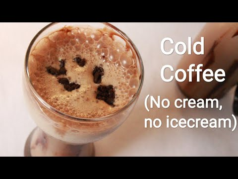 Creamy Cold Coffee Without Fresh Cream And Ice Cream - Cold Coffee Recipe - Cold Coffee