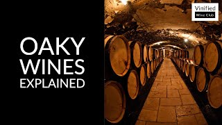 Learn Wine in 1 Minute : Oaky Wines - High Definition Short Lesson for Beginners