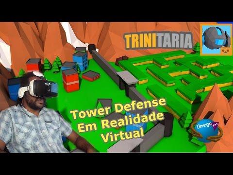 Tower Defense Em Realidade Virtual [Trinitaria VR] Omega Play