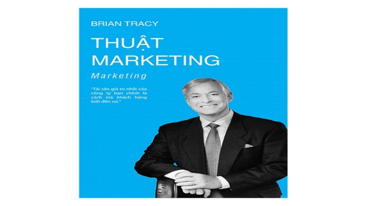 THUẬT MARKETING – BRIAN TRACY | Kho sách nói – HN Audio Books