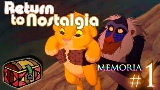 Return to nostalgia ◆ Recuerdo #1 ▪1: The Lion King ◆ Welcome to the family