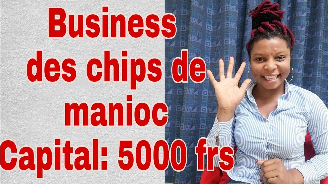 Download Business des chips de manioc avec 5000 Fcfa ou moins