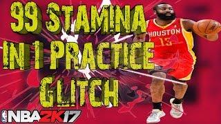 99 Stamina 2k17 Glitch | How To 99 Stamina | 99 Stamina in 1 Practice | NBA 2k17