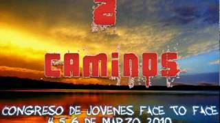 TRAILER 2 CAMINOS (CONGRESO DE JOVENES FACE TO FACE) Thumbnail