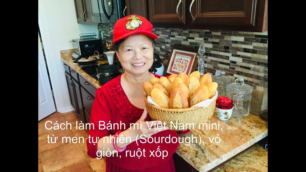 Cách làm Bánh mì Việt Nam mini bằng men Tự nhiên (Sourdough), vỏ giòn ruột xốp