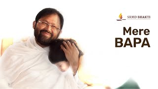 Mere Bapa | Mother's Day Special Bhajan