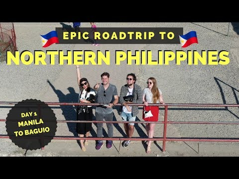 EPIC Road trip to NORTHERN PHILIPPINES - Day 1 Manila to Baguio