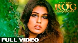 ROG l Rupika Vaidya l  Official Video Song | HD