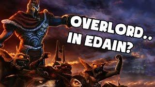 OVERLORD... in the edain mod? [BFME2]