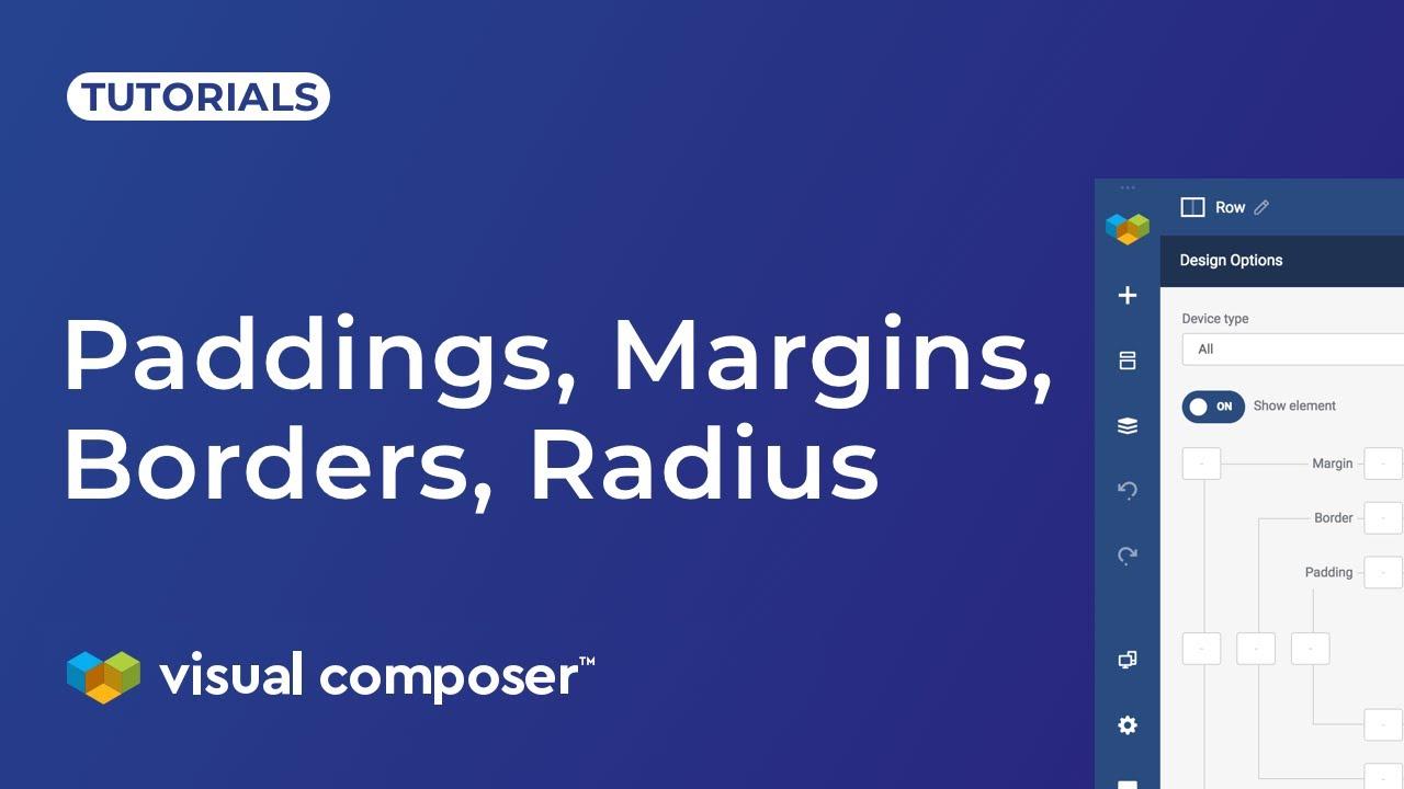 Paddings, Margins, Borders, Radius - Visual Composer Website Builder