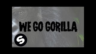 Will Sparks, Tyron Hapi & Luciana - Gorilla (Lyric Video)