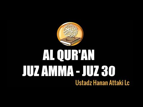 Free Download Mp3 Juz Amma Hanan Attaki