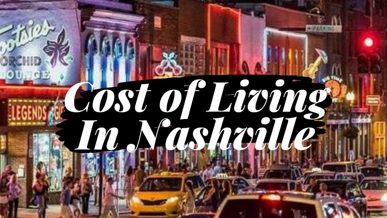 Cost of Living In Nashville, TN