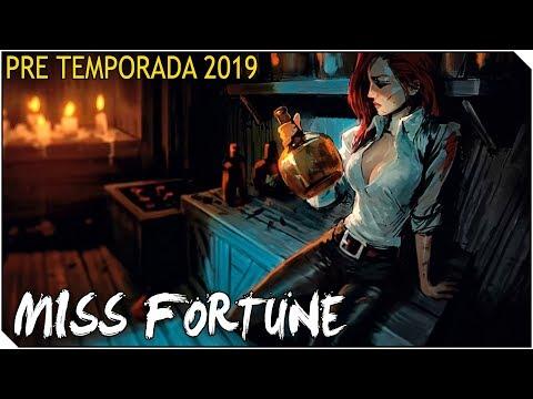 PRE TEMPORADA 2019 | MISS FORTUNE Guardiana de los Pijamas.... Y Destruye en PIJAMA