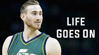 "Gordon Hayward Mix - ""Life Goes On"""