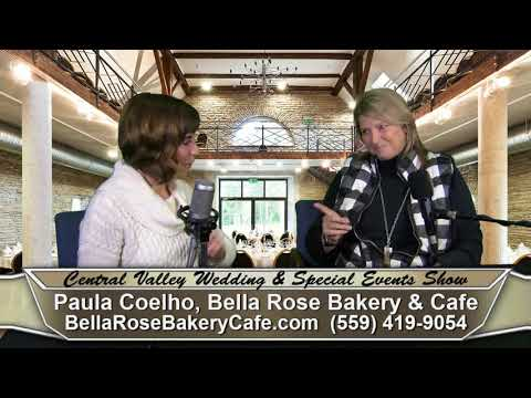 Paula Coelho of Bella Rose Bakery & Cafe on Central Valley Wedding & Special Events Show